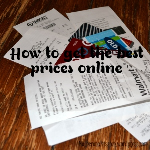 Mother on a Mission: How to Get the Best Prices Online