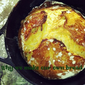 Why we make our own bread